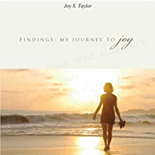 Findings: My Journey to Joy: A Collection of Poems