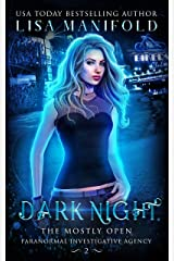 Dark Night (The Mostly Open Paranormal Investigative Agency Book 2) Kindle Edition