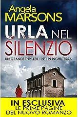 Urla nel silenzio (DI Kim Stone Vol. 1) Formato Kindle