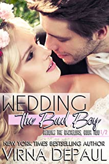 Wedding the Bad Boy: A Bedding the Bachelors Novella