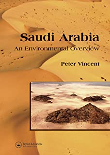 Saudi Arabia: An Environmental Overview (English Edition)