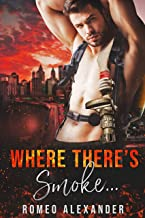 Where There's Smoke… (Heroes of Port Dale Book 7)