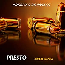 Haters Wanna (feat. Presto) [Explicit]