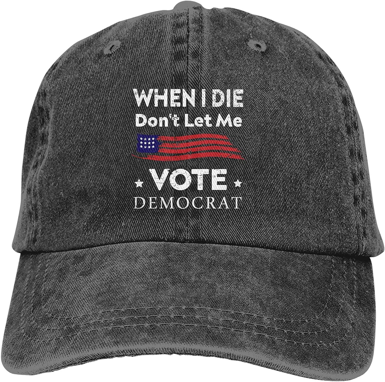 When I Die Dont Let Me Vote Democrat Hat, Washed Denim Baseball Cap Adjustable Cotton Trucker Cap
