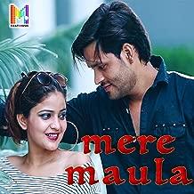 Mere Maula (feat. Ankit Tyagi)