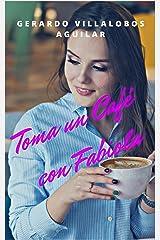 Toma un Café con Fabiola (Spanish Edition) Kindle Edition