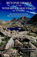 Beyond Trails in The Wind River Mountains of Wyoming
