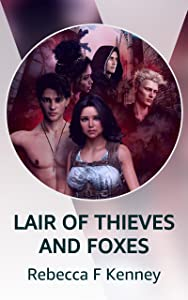 LAIR OF THIEVES AND FOXES