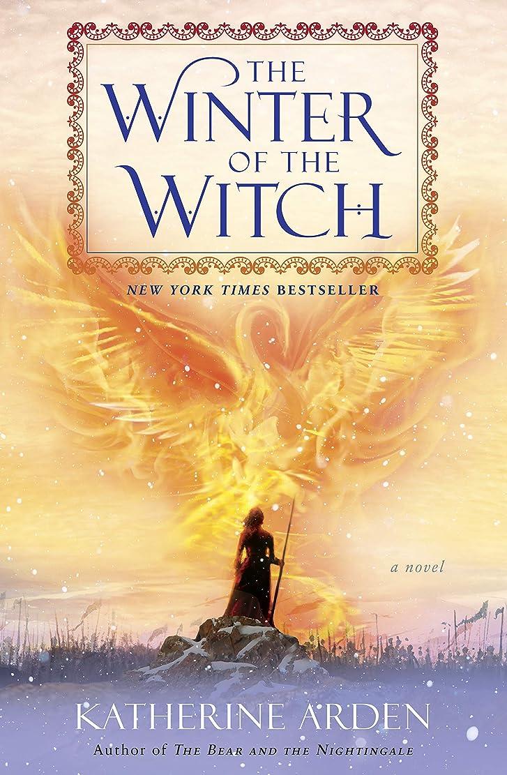 ゆり親指持参The Winter of the Witch: A Novel (Winternight Trilogy Book 3) (English Edition)