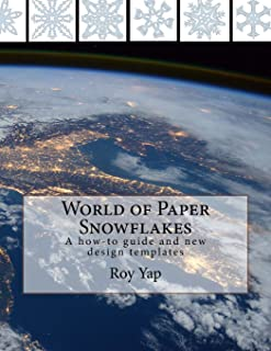 World of Paper Snowflakes: A how-to guide and new design templates (Volume) (Volume 1)
