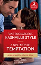Fake Engagement, Nashville Style / A Nine-Month Temptation: Fake Engagement, Nashville Style (Dynasties: Beaumont Bay) / a...