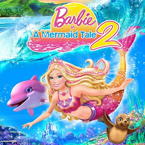 Barbie in A Mermaid Tale 2 by Barbie on Amazon Music ...