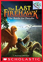 The Battle for Perodia: A Branches Book (The Last Firehawk #6)