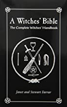 A Witches' Bible: The Complete Witches' Handbook PDF