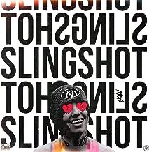 Slingshot [Explicit]