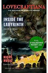 Lovecraftiana: Vol 6, Issue 2, Lammas Eve 2021 Kindle Edition