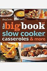 Betty Crocker The Big Book of Slow Cooker, Casseroles & More (Betty Crocker Big Book 3) Kindle Edition