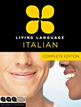 Living Language Italian, Complete Edition: Beginner through advanced course, including 3 coursebooks, 9 audio CDs, and fre...