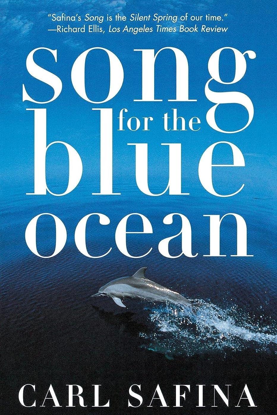 ローストロケーション代わってSong for the Blue Ocean: Encounters Along the World's Coasts and Beneath the Seas