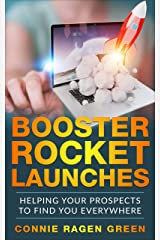 Booster Rocket Launches: Helping Your Prospects to Find You Everywhere Kindle Edition