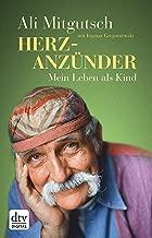 Herzanzünder: Mein Leben als Kind (German Edition)