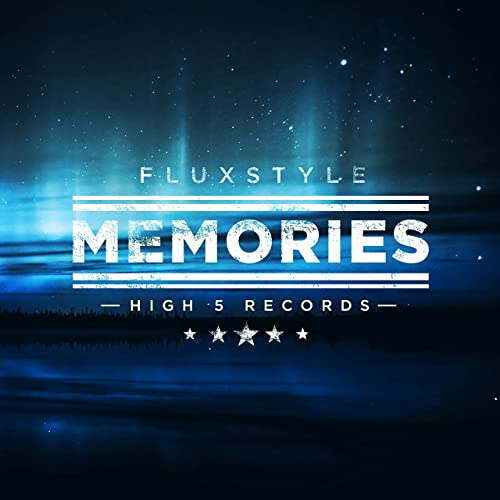 Fluxstyle - Memories