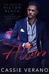Allure: The Sons of Victor Black: An Interracial Romance Kindle Edition