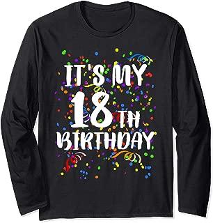 Its My 18th Birthday Shirt Happy Birthday Funny Gift TShirt Long Sleeve T-Shirt