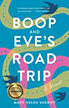 Boop and Eve's Road Trip: A Novel