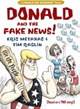 Donald and the Fake News (Donald the Caveman)