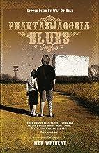 Phantasmagoria Blues