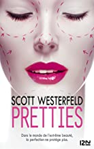 Pretties (Pocket Jeunesse t. 2) (French Edition)