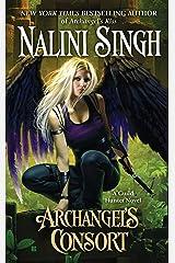 Archangel's Consort (Guild Hunter Book 3) Kindle Edition