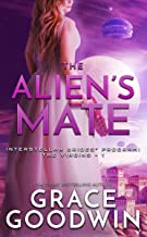 The Alien's Mate (Interstellar Brides® Program: The Virgins Book 1)