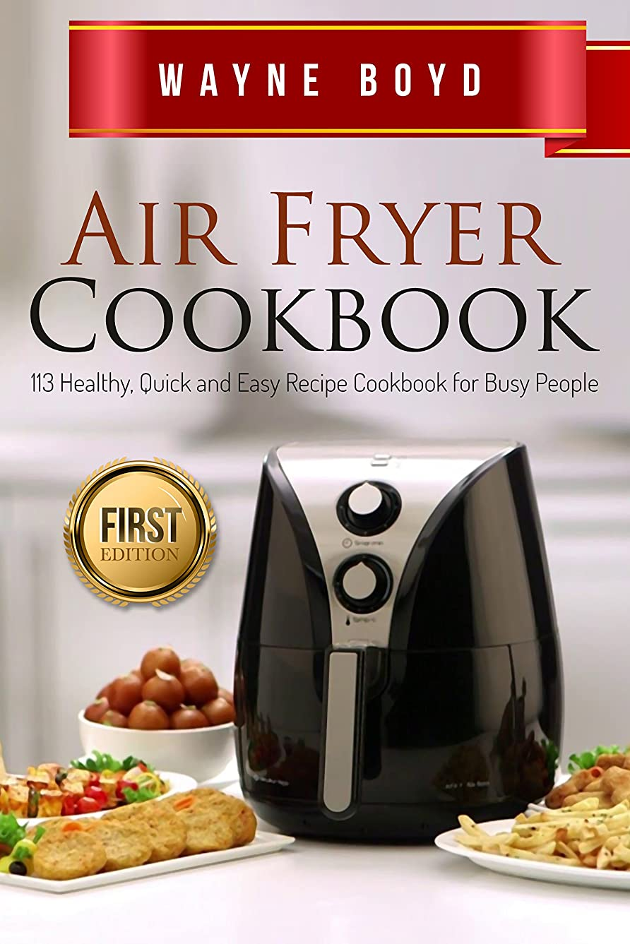 Air Fryer Cookbook: Healthy, Quick and Easy Recipe Cookbook for Busy People (Air Fryer, Slow Cooker, Instant Pot, Crock Pot, Paleo Diet, Power Pressure) (English Edition)