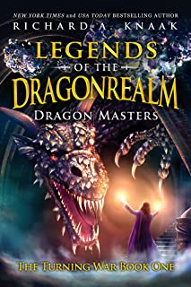 Legends of the Dragonrealm: Dragon Masters (The Turning War Series Book 1) (English Edition)