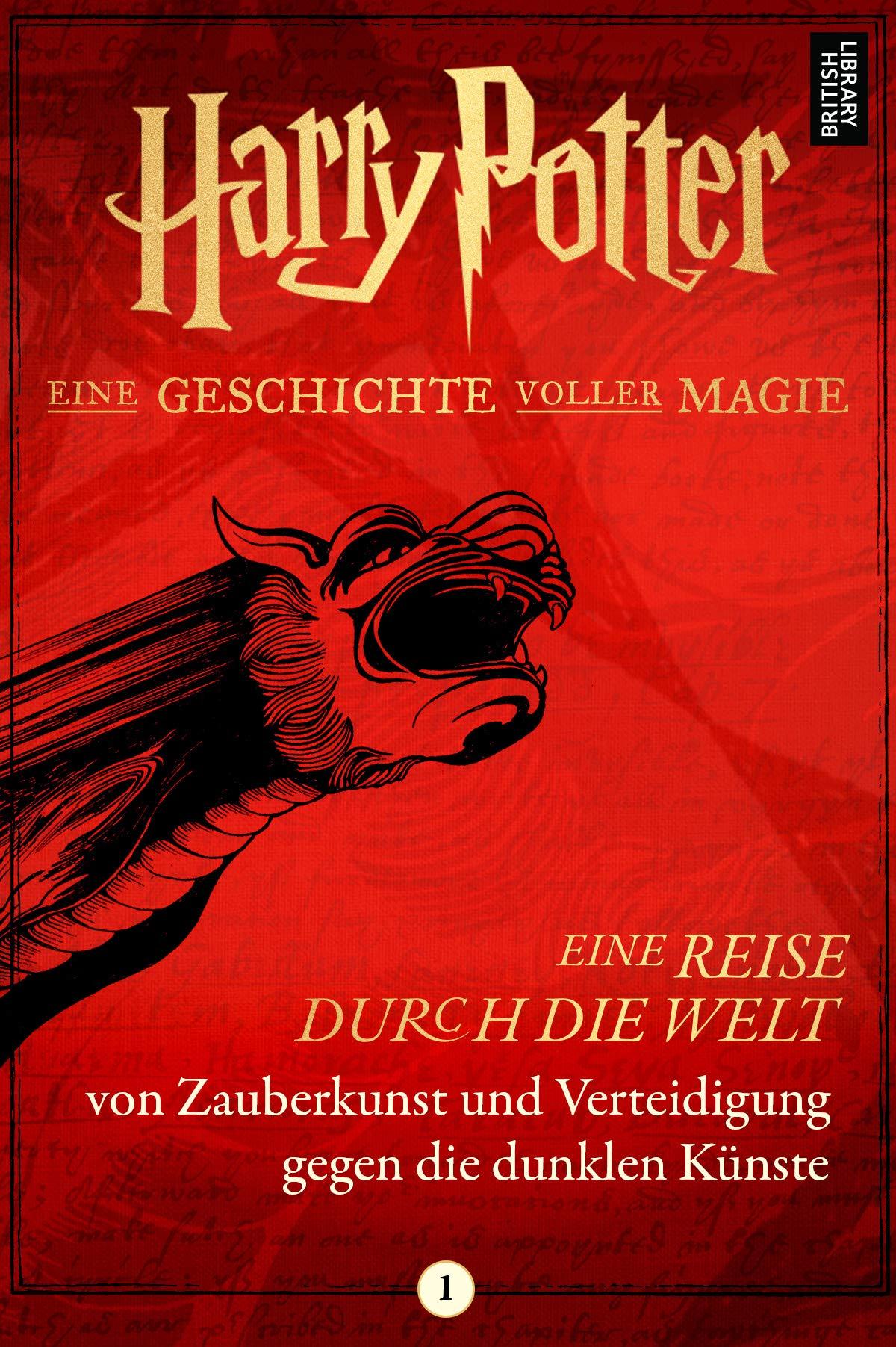Eine Reise durch die Welt von Zauberkunst und Verteidigung gegen die dunklen Künste (German Edition)