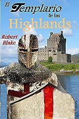 El templario de las Highlands: Novela histórica Versión Kindle
