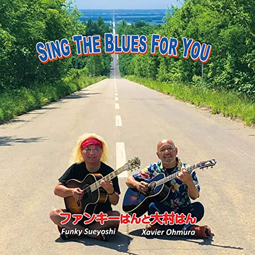 SING THE BLUES FOR YOU