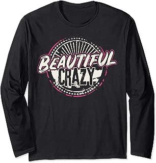 Crazy Women Beautiful Country Music Girl Design Idea Long Sleeve T-Shirt