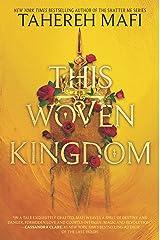 This Woven Kingdom Kindle Edition