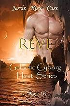 REVE ** Late Summer Deal **: Galactic Cyborg Heat Series