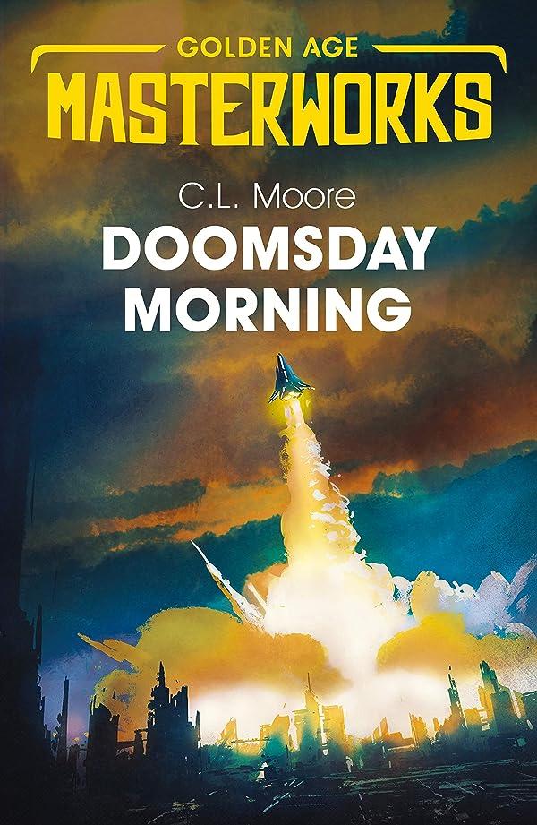 鳩ドーム全体Doomsday Morning (Golden Age Masterworks) (English Edition)