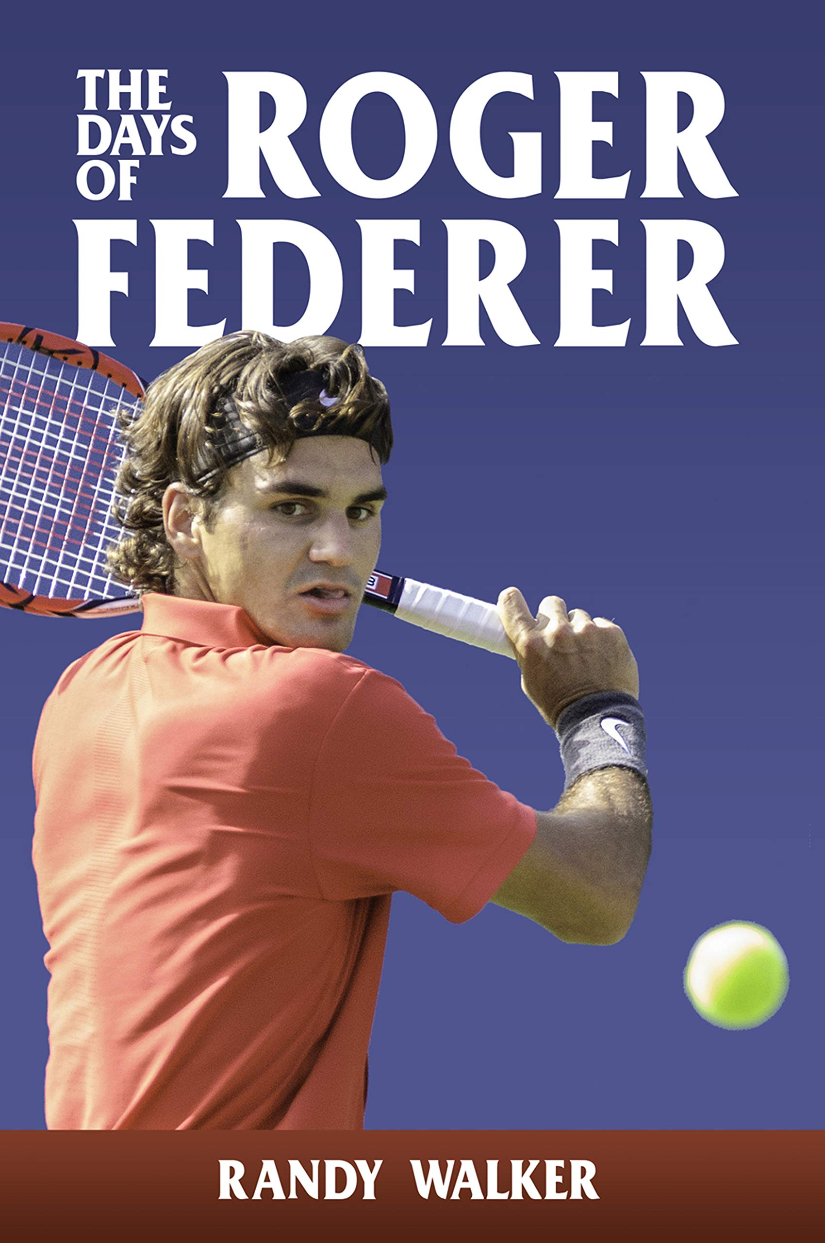 The Days of Roger Federer (English Edition)