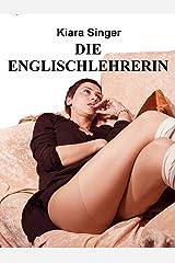 Die Englischlehrerin: BDSM-Erotik Kindle Ausgabe