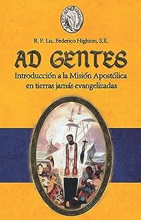 AD GENTES: Introducción a la Misión Apostólica en tierras jamás evangelizadas (Spanish Edition)