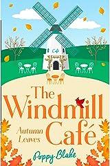 The Windmill Café: Autumn Leaves (The Windmill Café, Book 2) Kindle Edition