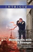 Honeymoon With A Stranger (International Affairs Book 2)