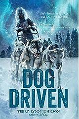 Dog Driven Kindle Edition