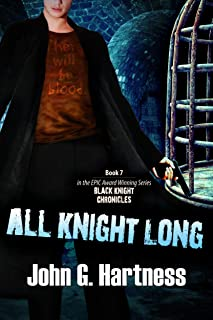 All Knight Long (The Black Knight Chronicles Book 7)